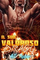 Il suo valoroso drago (Il suo drago motociclista, #1)