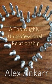 A Thoroughly Unprofessional Relationship (Who's The Boss?, #1)