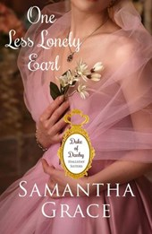 One Less Lonely Earl (A Duke of Danby Novella: Halliday Sisters, #2)