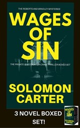 Wages of Sin: Private Investigator Crime Thriller Boxed Set | Solomon Carter |