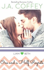One and a Half Regrets (Love by the Numbers, #1)