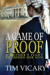 A Game of Proof (The Trials of Sarah Newby, #1) | Tim Vicary |