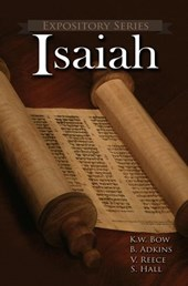 Isaiah (Expository Series, #8) | kenneth bow ; Vaughn Reece ; Scott Hall ; Bart Adkins |