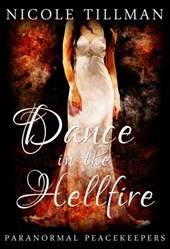 Dance in the Hellfire (Paranormal Peacekeepers, #5)