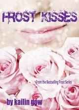 Frost Kisses (Bitter Frost Series, #4) | Kailin Gow |