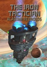 The Iron Tactician (NewCon Press Novellas (Set 1), #1) | Alastair Reynolds |