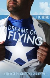 Dreams of Flying | J. D. Brink |