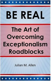Be Real: The Art of Overcoming Exceptionalism Roadblocks