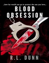 Blood Obsession | R L Dunn |
