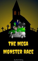 The Mega Monster Race | Brett DeHoag |