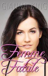 Femme Fatale (Sapphic Fiction Series, #1) | Gianna King |