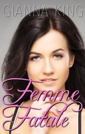 Femme Fatale (Sapphic Fiction Series, #1)