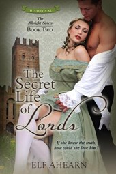 The Secret Life of Lords (The Albright Sisters, #2)