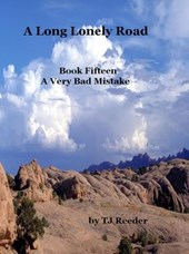A Long Lonely Road, A Very Bad Mistake, book 15