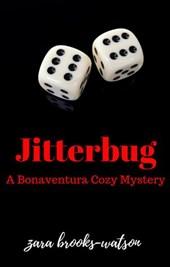 Jitterbug (Bonaventura Cozy Mysteries, #1)