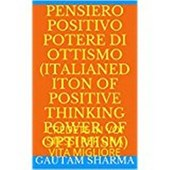 Pensee Positive, Power of Optimism French Edition Positive Thinking Power of Optimism (Empowerment Series, #8)