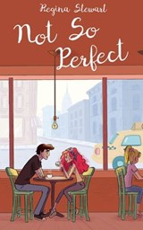 Not So Perfect (Greta Goodwin) | Regina Stewart |