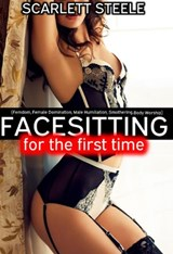 Facesitting for the First Time | Scarlett Steele |