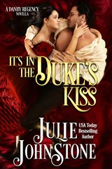 It's In The Duke's Kiss (A Danby Family Novella) | Julie Johnstone |
