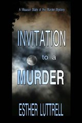 Invitation to a Murder | Esther Luttrell |
