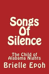 Songs of Silence | Brielle Epoh |