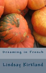 Dreaming in French | Lindsay Kirkland |