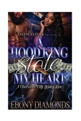 A Hood King Stole My Heart | Mrs Ebony Diamonds |
