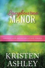 Lacybourne Manor | Kristen Ashley |