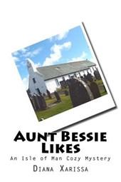 Aunt Bessie Likes