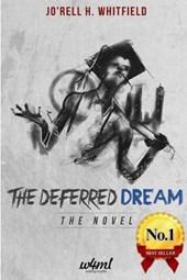 The Deferred Dream
