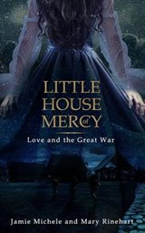 Little House of Mercy | Jamie Michele |