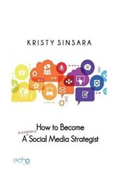 How to Become a (Successful) Social Media Consultant/Strategist