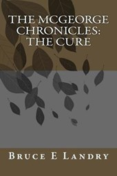 The McGeorge Chronicles - The Cure