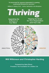 Thriving - Upgrading the Software of Your Mind | Wilkinson, Will ; Harding, Christopher |