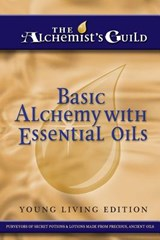 Basic Alchemy with Essential Oils | The Alchemist's Guild |