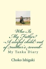 Who Is My Father | Choko Ishigaki |