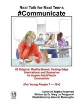 Real Talk for Real Teens #Communicate | Dr Mary Jo Podgurski |