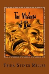 The Madness of Rue