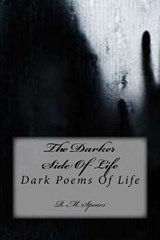 The Darker Side of Life | R. M. Spears |
