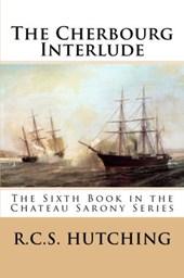 The Cherbourg Interlude (Chateau Sarony, #6)