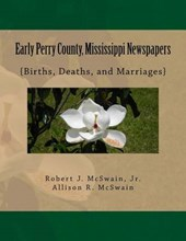 Early Perry County, Mississippi Newspapers
