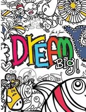 Dream Big Kids Coloring Book