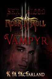 Sex, Blood, Rock 'n' Roll, and Vampyr