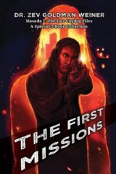 The First Missions