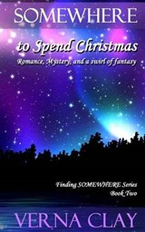 Somewhere to Spend Christmas | Verna Clay |