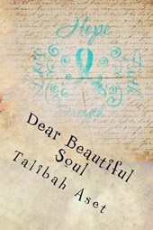 Dear Beautiful Soul