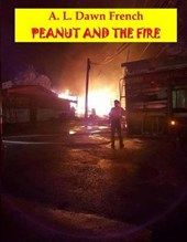 Peanut and the Fire