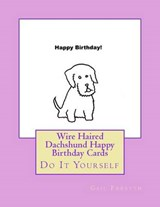 Wire Haired Dachshund Happy Birthday Cards | Gail Forsyth |