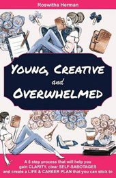 Young, Creative and Overwhelmed