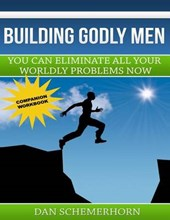 Building Godly Men